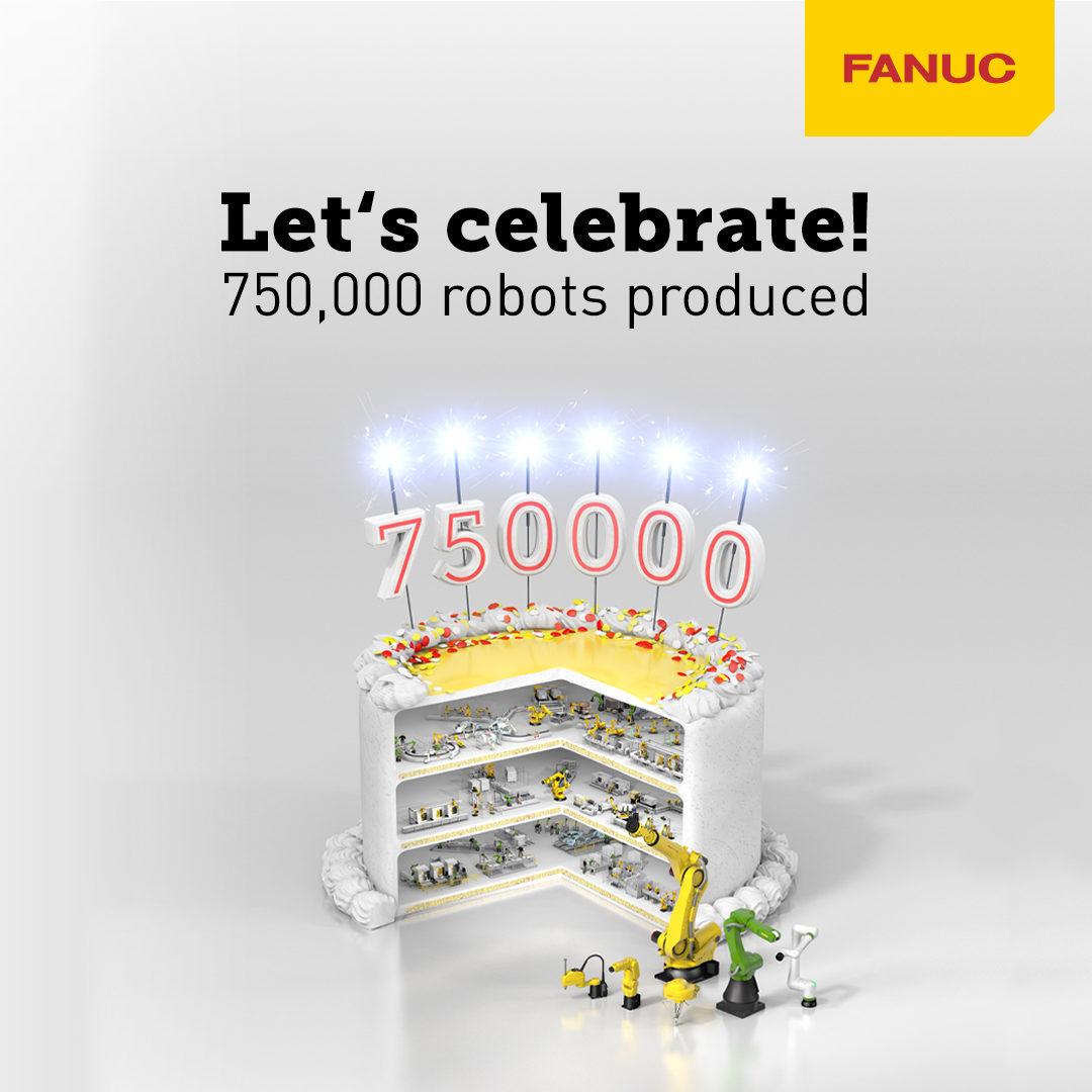 Lets-Celebrate---FANUC-Reaches-750K-Robots.jpeg