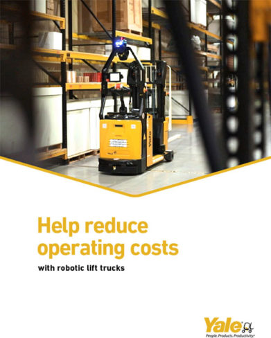 Yale: Help reduce operating costs with robotic lift trucks