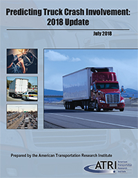 Cover of report: Predicting Truck Crash Involvement: 2018 Update