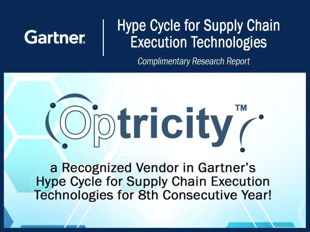 Optricity - A recognized vendor in Gartner's Hype Cycle for Supply Chain Execution