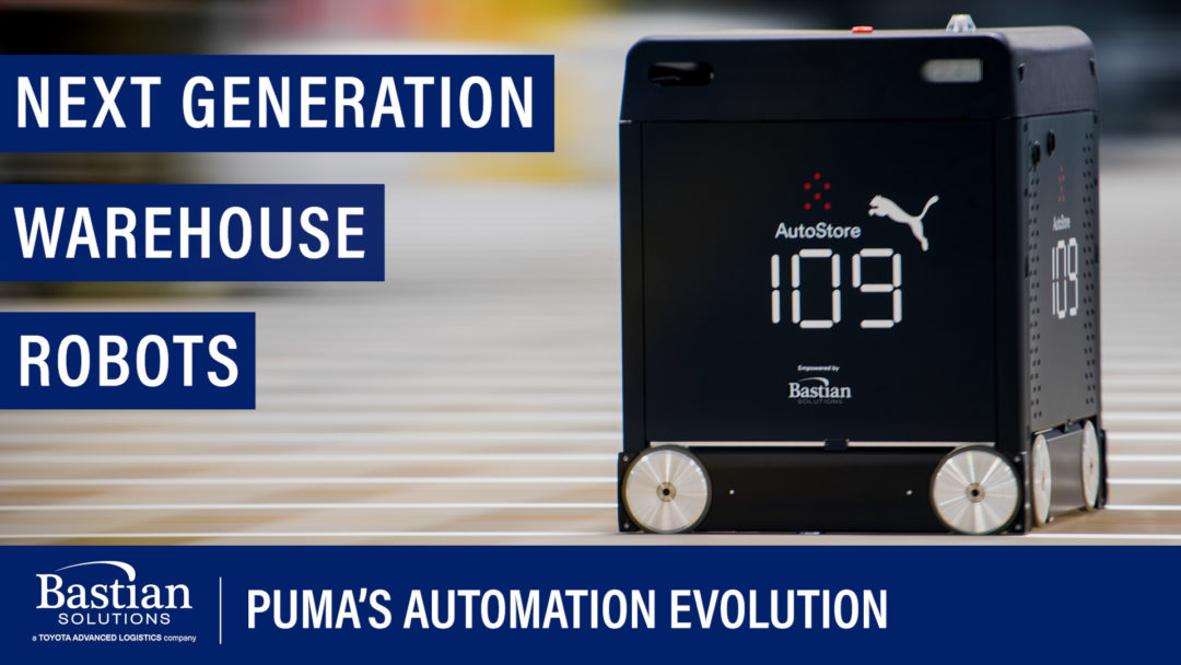 PUMA and Bastian Solutions: A Retail Fulfillment Game Changer