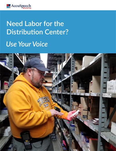 Need Labor for the Distribution Center? Use your Voice