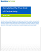 Calculating the True Cost of Productivity