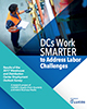 DCs Work Smarter to Address Labor Challenges