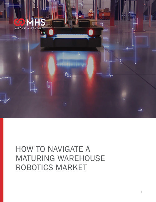 MHS: How to navigate a maturing warehouse robotics market