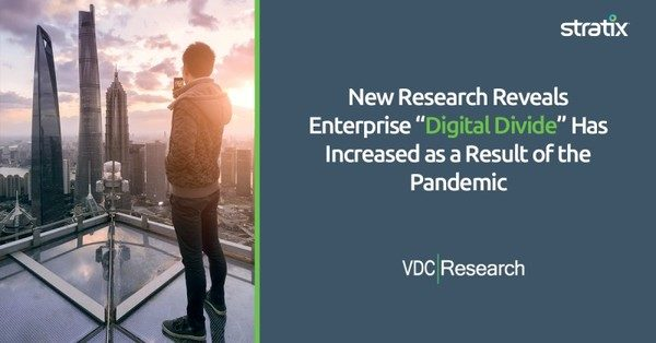"""New Research Reveals Enterprise """"Digital Divide"""" Has Increased as a Result of the Pandemic"""