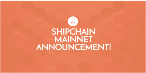 Blockchain Capacity Boost for Fortune 500 Shippers as ShipChain Mainnet Goes Live