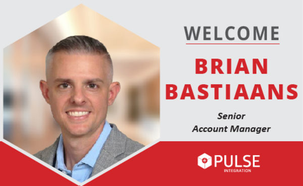 PULSE Integration Welcomes Brian Bastiaans, Senior Account Manager