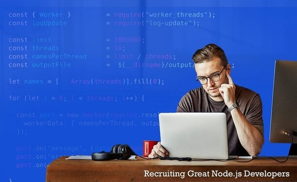 How To Find The Best Node.js Developers For Your Team