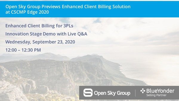 Open Sky Group Previews Enhanced Client Billing Solution for 3PL Providers at CSCMP Edge 2020
