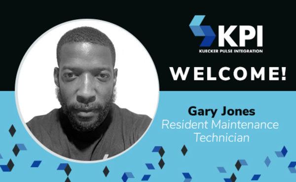 KUECKER PULSE INTEGRATION WELCOMES GARY JONES, RESIDENT MAINTENANCE TECHNICIAN