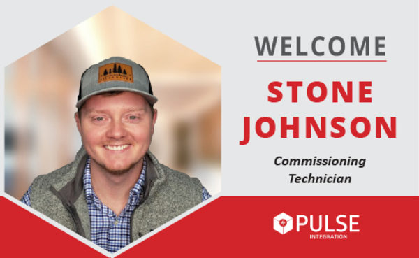PULSE Integration Welcomes Stone Johnson, Commissioning Technician