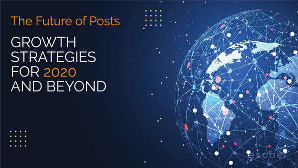 Escher Releases Third Annual Future of Posts Survey, Highlighting the Need for Technology That Drive