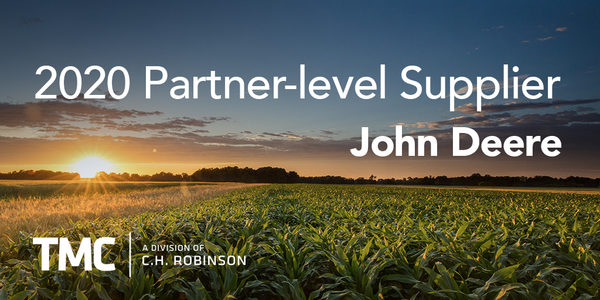 TMC, a Division of C.H. Robinson, Earns John Deere's Highest Supplier Rating