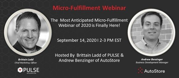 The Most Anticipate Micro-Fulfillment Webinar of 2020 is Here!