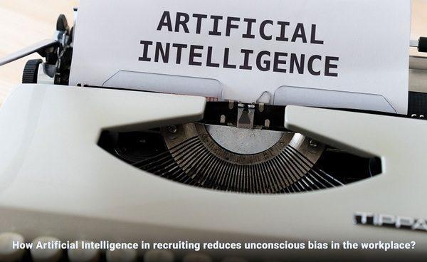How recruiting using AI reduces unconscious bias?