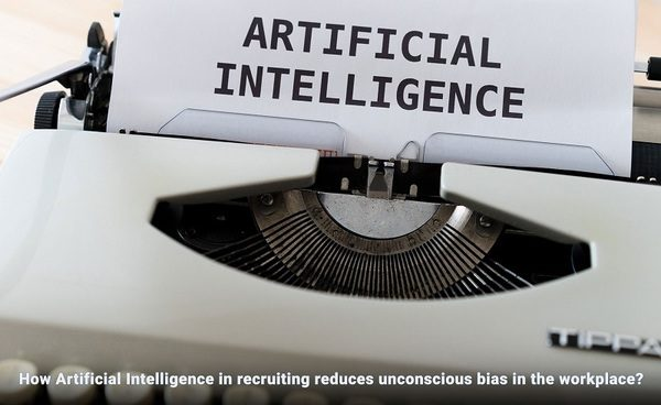 How recruiting using AI reduces unconscious bias?