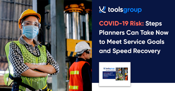 ToolsGroup announces COVID-19 Action Center to help companies de-risk their supply chains
