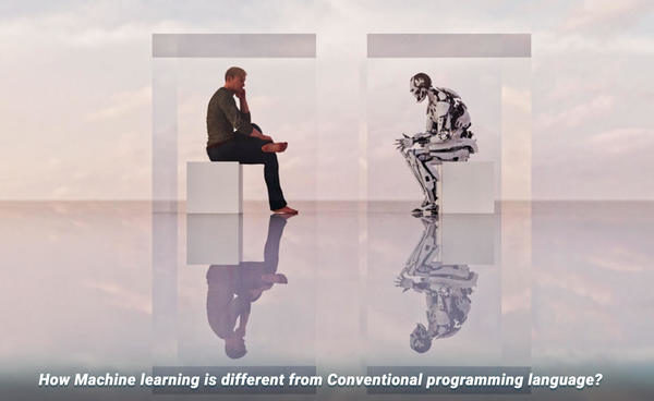How machine learning is different from conventional programming language?