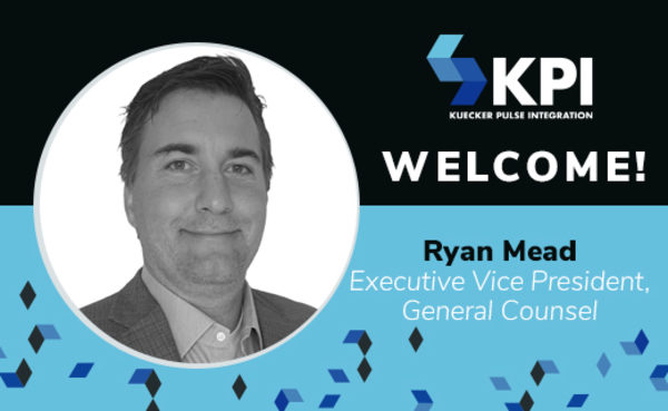 KPI WELCOMES RYAN MEAD,  EXECUTIVE VICE PRESIDENT, GENERAL COUNSEL